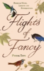 Flights of Fancy : Birds in Myth, Legend and Superstition - Book