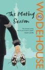 The Mating Season : (Jeeves & Wooster) - Book