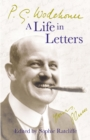 P.G. Wodehouse: A Life in Letters - Book