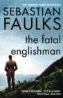 The Fatal Englishman : Three Short Lives - Book