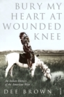 Bury My Heart At Wounded Knee - Book
