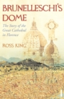 Brunelleschi's Dome : The Story of the Great Cathedral in Florence - Book