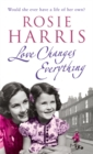 Love Changes Everything - Book