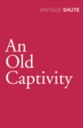 An Old Captivity - Book