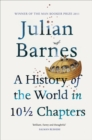 A History Of The World In 10 1/2 Chapters - Book