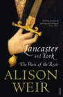 Lancaster and York : The Wars of the Roses - Book