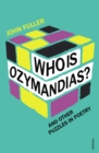Who Is Ozymandias? : And other Puzzles in Poetry - Book