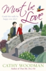 Must Be Love : (Talyton St George) - Book
