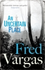An Uncertain Place - Book