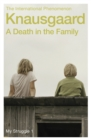 A Death in the Family : My Struggle Book 1 - Book