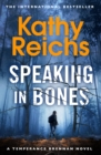 Speaking in Bones : A dazzling thriller from a writer at the top of her game - Book