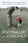 The Footballer Who Could Fly - Book