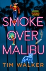 Smoke over Malibu - Book
