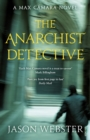 The Anarchist Detective : (Max Camara 3) - Book