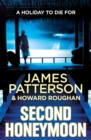 Second Honeymoon : Two FBI agents hunt a serial killer targeting newly-weds... - Book