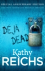 Deja Dead : The classic forensic thriller (Temperance Brennan 1) - Book