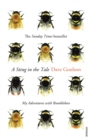 A Sting in the Tale : My Adventures with Bumblebees - Book