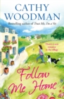 Follow Me Home : (Talyton St George) - Book