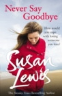 Never Say Goodbye - Book