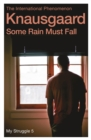 Some Rain Must Fall : My Struggle Book 5 - Book