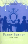 Fanny Burney : Her Life - Book