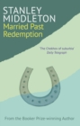 Married Past Redemption - Book