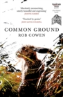 Common Ground : One of Britain's Favourite Nature Books as featured on BBC's Winterwatch - Book