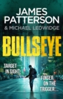 Bullseye : (Michael Bennett 9). A crucial meeting. A global crisis. One New York cop. - Book