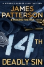 14th Deadly Sin : When the law can't be trusted, chaos reigns... (Women's Murder Club 14) - Book