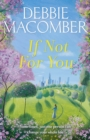 If Not for You : A New Beginnings Novel - Book