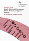 Medical gas pipeline systems : Low hazard permit to work - Book
