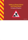 Safety at Street Works and Road Works : A Code of Practice - Book