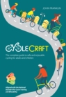 Cyclecraft : The complete guide to safe and enjoyable cycling for adults and children - eBook