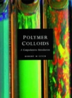 Polymer Colloids : A Comprehensive Introduction - Book