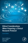 Ethical Considerations When Preparing a Clinical Research Protocol - Book