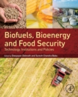 Biofuels, Bioenergy and Food Security : Technology, Institutions and Policies - Book