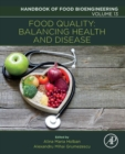 Food Quality: Balancing Health and Disease : Volume 13 - Book