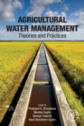 Agricultural Water Management : Theories and Practices - Book