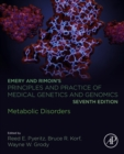 Emery and Rimoin's Principles and Practice of Medical Genetics and Genomics : Metabolic Disorders - eBook