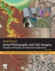 Small-Format Aerial Photography and UAS Imagery : Principles, Techniques and Geoscience Applications - Book