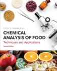 Chemical Analysis of Food : Techniques and Applications - Book
