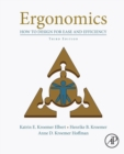 Ergonomics : How to Design for Ease and Efficiency - Book