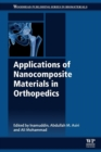 Applications of Nanocomposite Materials in Orthopedics - Book