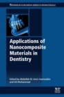Applications of Nanocomposite Materials in Dentistry - Book