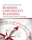 Business Continuity Planning : Increasing Workplace Resilience to Disasters - eBook