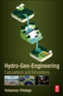 Hydro-Geo-Engineering : Calculations and Simulations - Book
