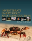 Invertebrate Embryology and Reproduction - Book