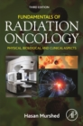 Fundamentals of Radiation Oncology : Physical, Biological, and Clinical Aspects - eBook