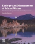 Ecology and Management of Inland Waters : A Californian Perspective with Global Applications - eBook
