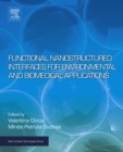 Functional Nanostructured Interfaces for Environmental and Biomedical Applications - eBook